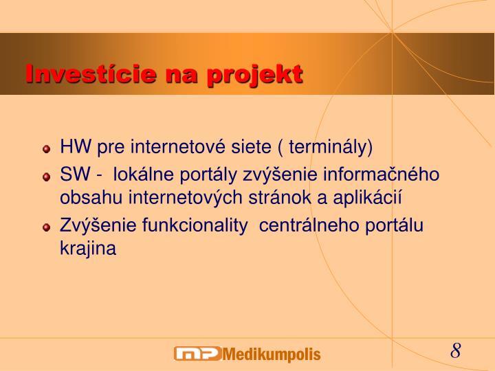 Investície na projekt