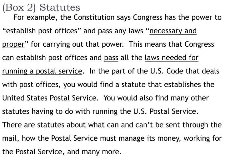 (Box 2) Statutes