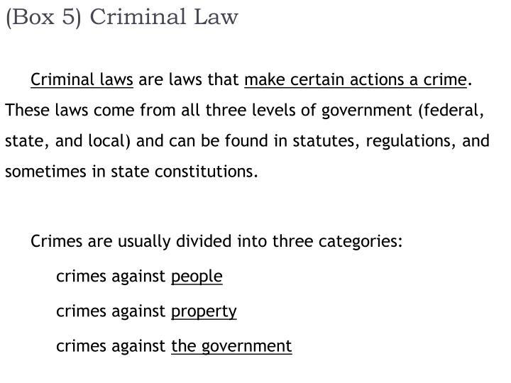 (Box 5) Criminal Law