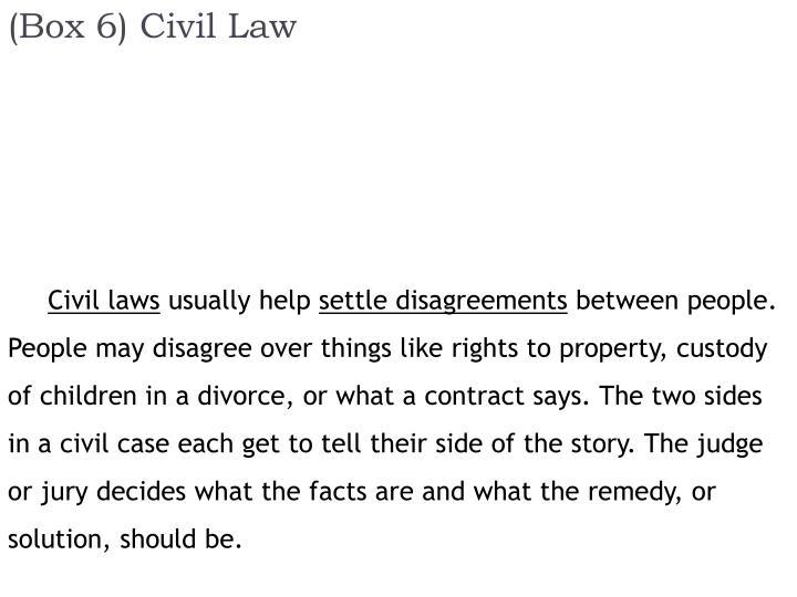 (Box 6) Civil Law