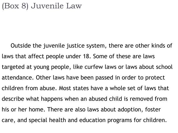 (Box 8) Juvenile Law