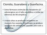 clonidia guanabenz y guanfacina