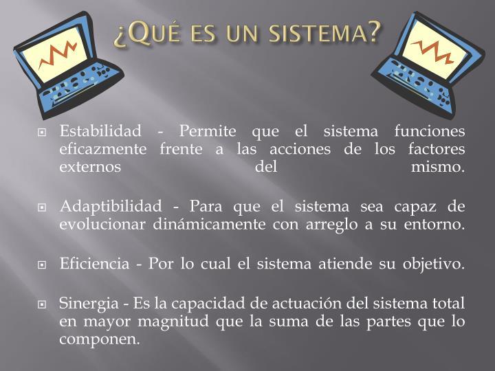 ¿Qué es un sistema?