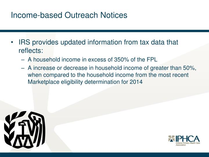 Income-based Outreach Notices
