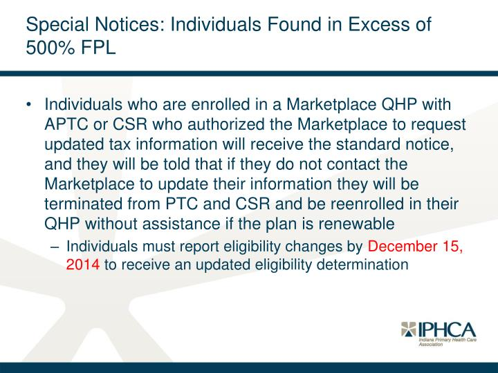 Special Notices: Individuals Found in Excess of 500% FPL