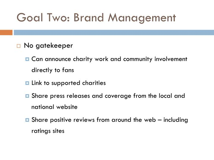 Goal Two: Brand Management
