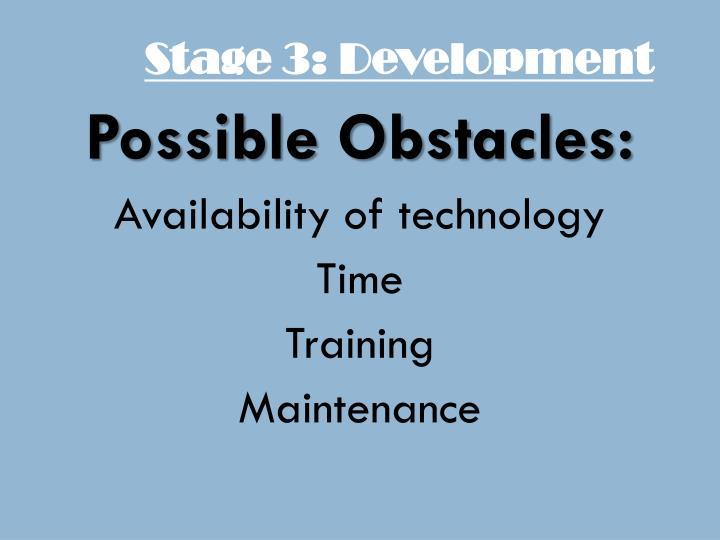 Stage 3: Development