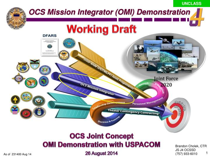 OCS Mission Integrator (OMI) Demonstration