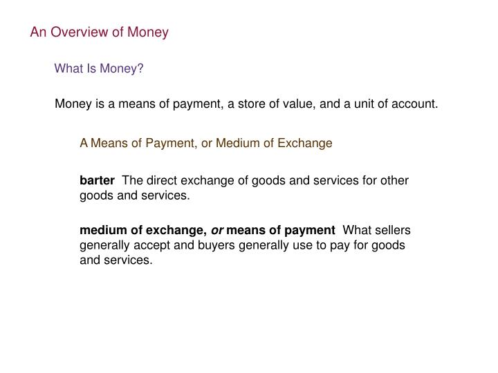 An Overview of Money