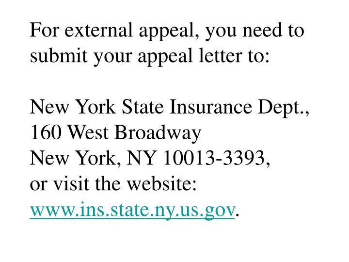 For external appeal, you need to submit your appeal letter to: