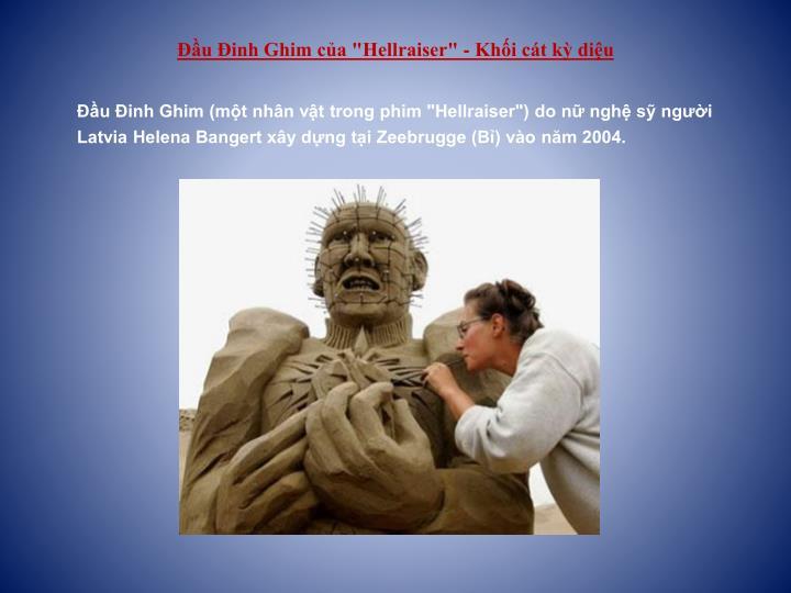 """Đầu Đinh Ghim của """"Hellraiser"""" - Khối cát kỳ diệu"""