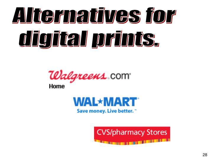 Alternatives for