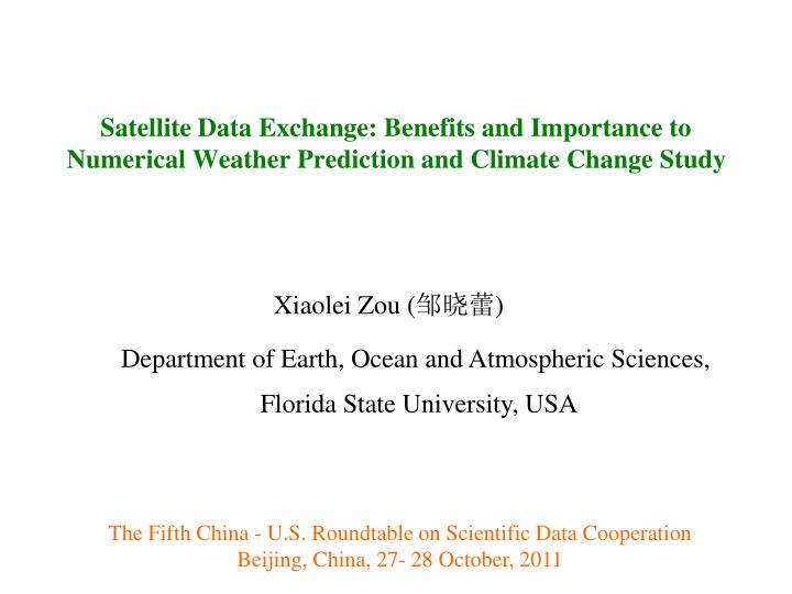 Satellite Data Exchange: Benefits and Importance to Numerical Weather Prediction and Climate Change ...