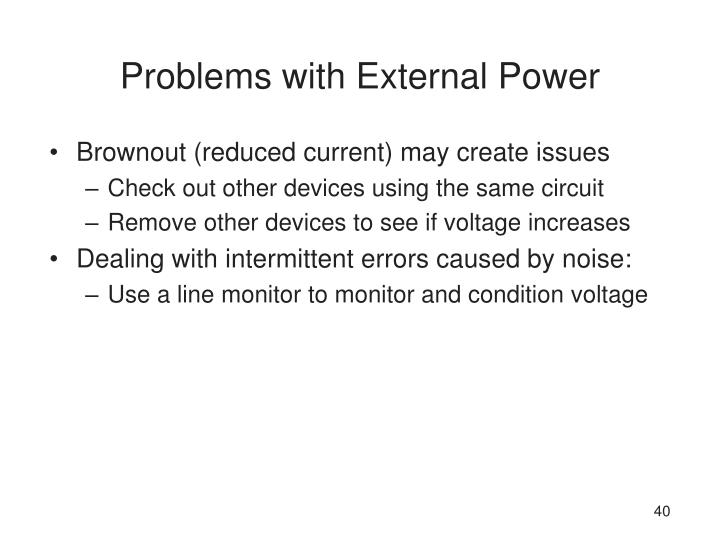 Problems with External Power