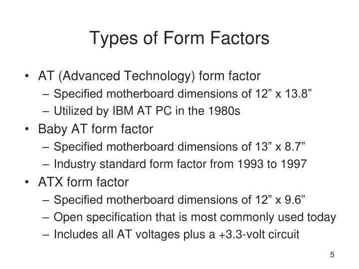 Types of Form Factors