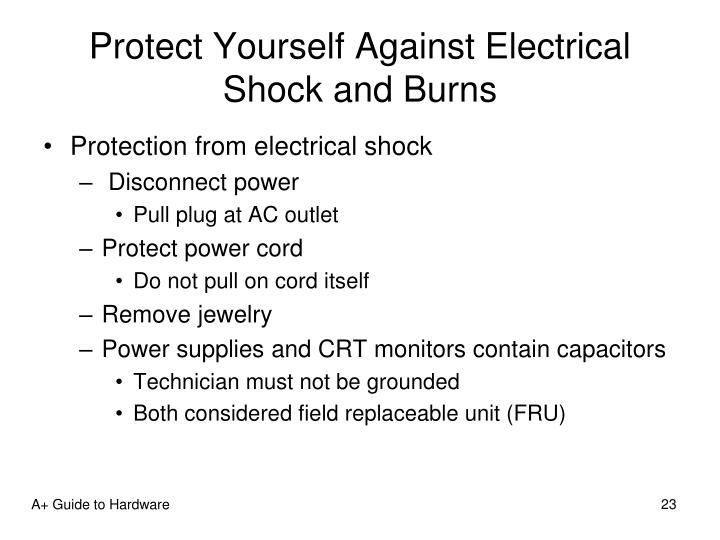 Protect Yourself Against Electrical Shock and Burns