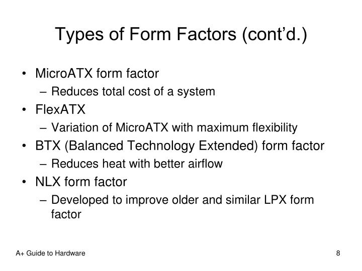 Types of Form Factors (cont'd.)