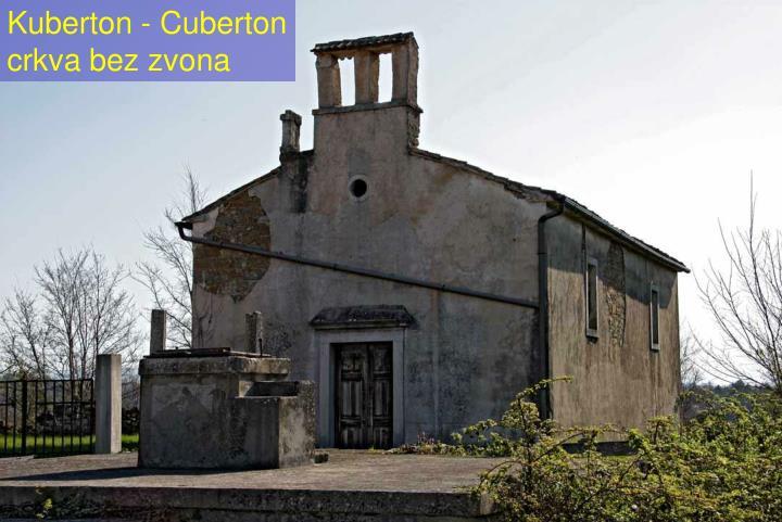 Kuberton - Cuberton    crkva bez zvona