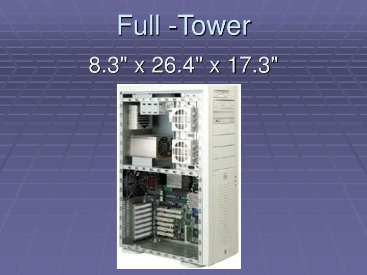 Full -Tower