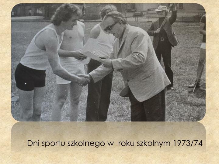 Dni sportu szkolnego w  roku szkolnym 1973/74