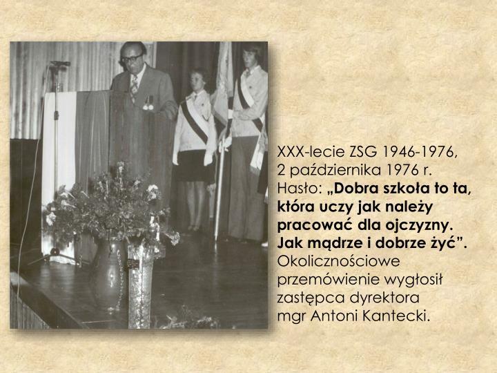 XXX-lecie ZSG 1946-1976,