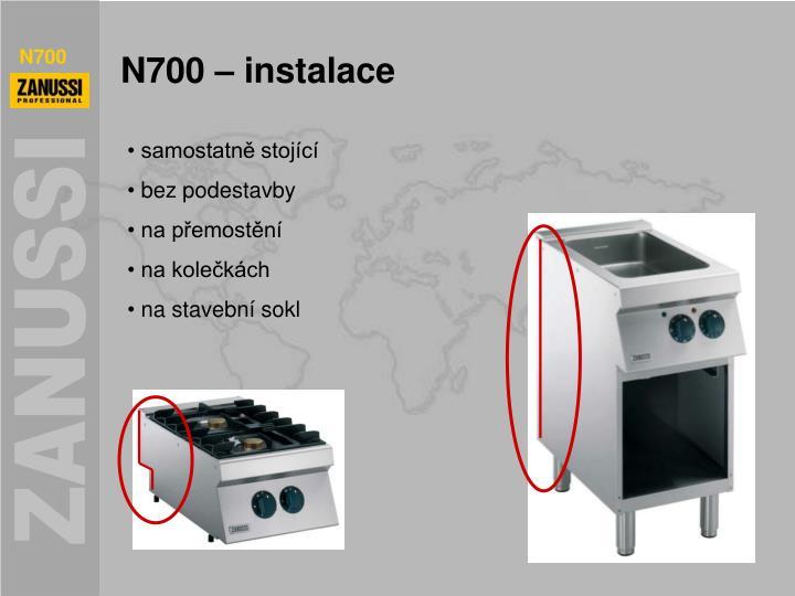 N700 – instalace