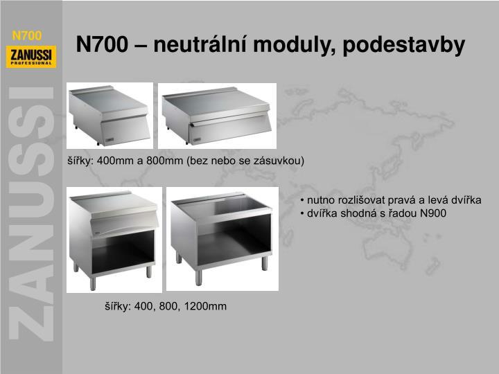 N700 – neutrální moduly, podestavby