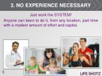 3 no experience necessary