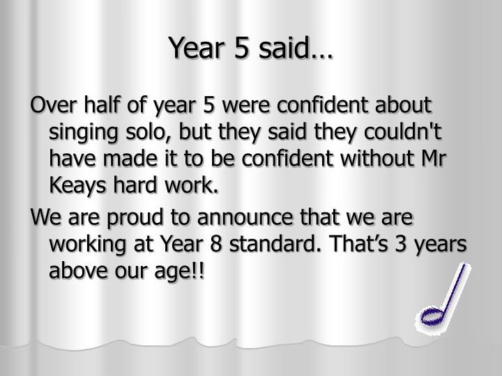 Year 5 said…