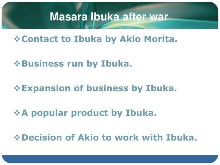 Masara Ibuka after war