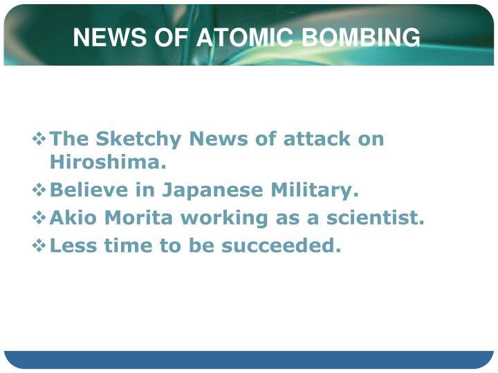 News of atomic bombing