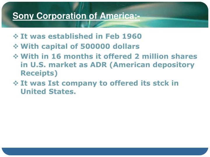 Sony Corporation of America:-
