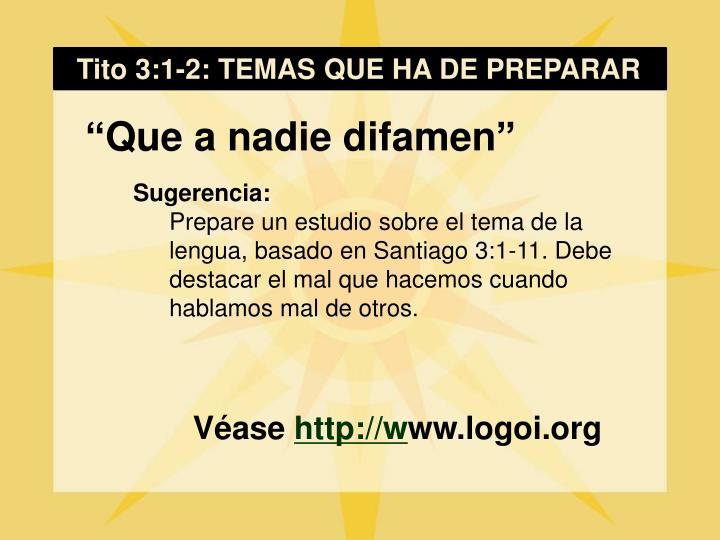 Tito 3:1-2: TEMAS QUE HA DE PREPARAR
