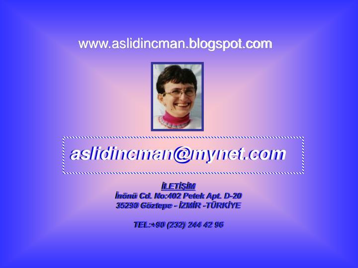 www.aslidincman.blogspot.com