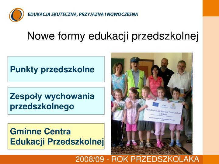 Nowe formy edukacji przedszkolnej