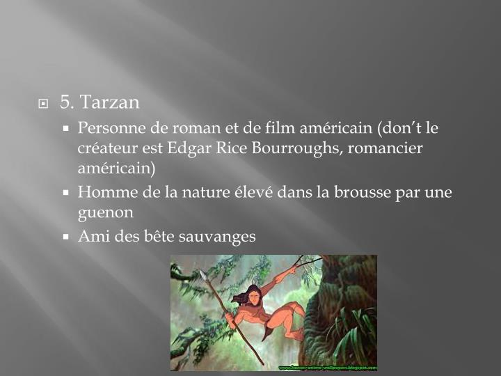 5. Tarzan