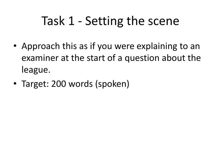 Task 1 setting the scene
