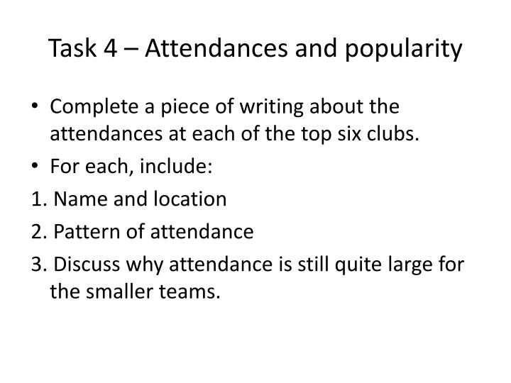 Task 4 – Attendances and popularity