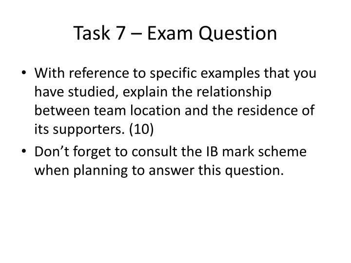 Task 7 – Exam Question