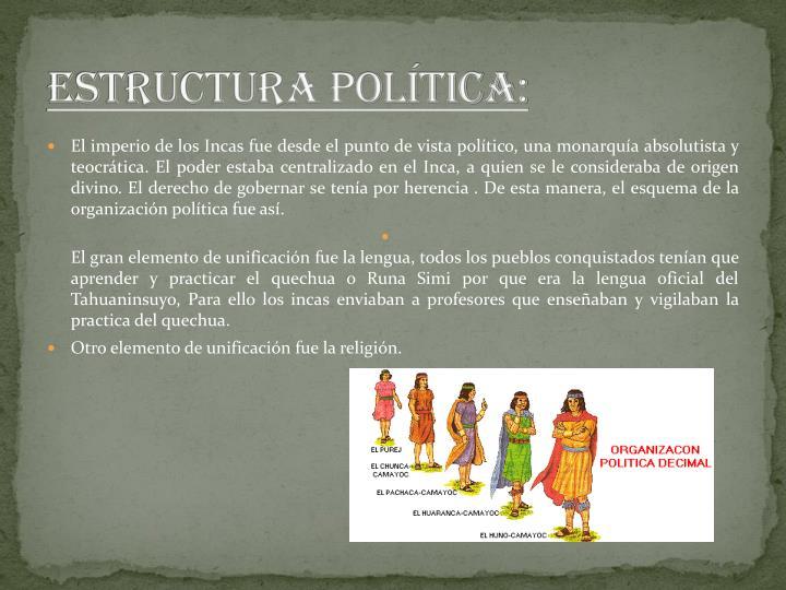 ESTRUCTURA POLÍTICA: