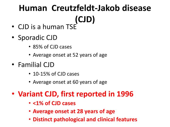 Human  Creutzfeldt-Jakob disease (CJD)