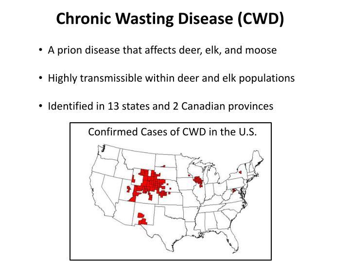 Chronic Wasting Disease (CWD)