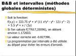 b b et intervalles m thodes globales d terministes