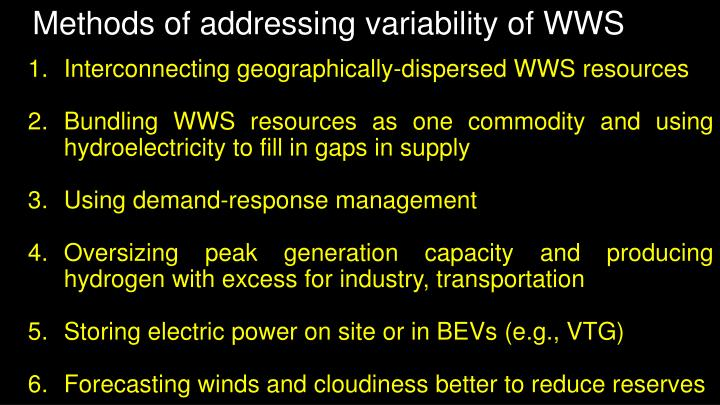 Methods of addressing variability of WWS