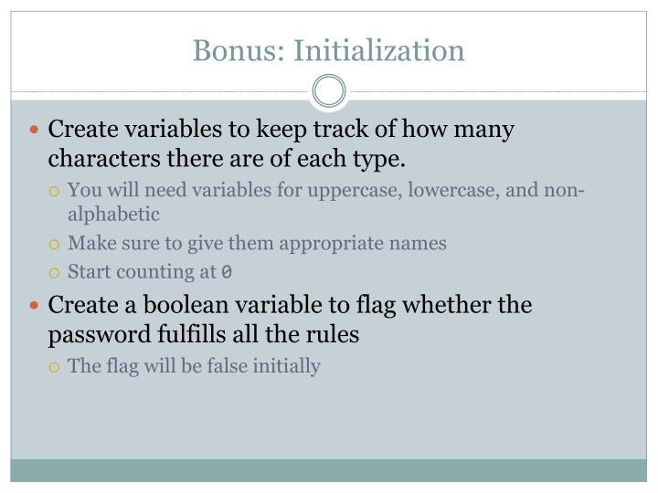Bonus: Initialization