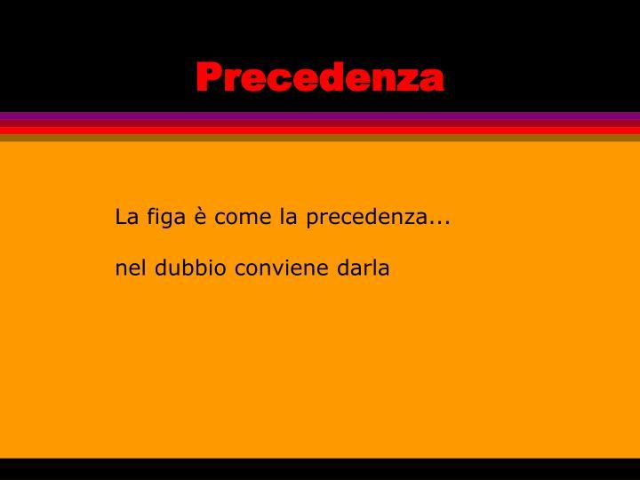 Precedenza