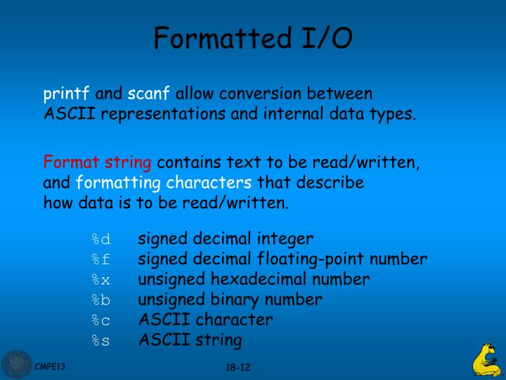 Formatted I/O