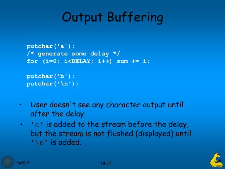 Output Buffering