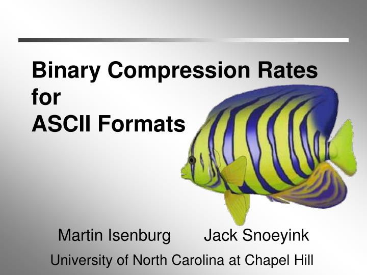 binary compression rates for ascii formats n.