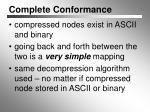 complete conformance